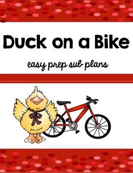 Emergeny Sub Plans- Duck on a Bike