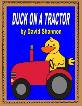 Duck on a Tractor -- Comprehension, Writing, Vocabulary, and More!