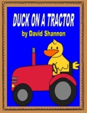 Duck on a Tractor -- Comprehension, Writing, Vocabulary, a