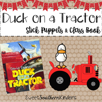 Duck on a Tractor Stick Puppets and Class Book