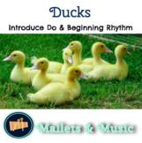 Ducks: A Springtime Song for Teaching Do