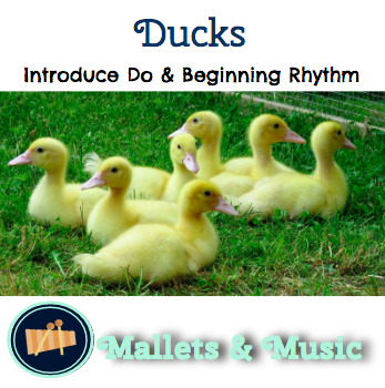 Ducks: A Springtime Song for Teaching Do