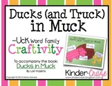 Ducks (and Trucks) in Muck Craftivity (-uck word family)