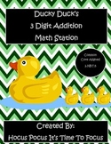 Ducky Duck 3 Digit Addition Math Station 2.NBT.5 Common Core Aligned