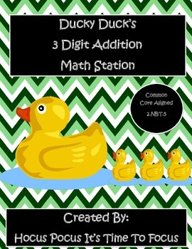 Ducky Duck 3 Digit Addition Math Station 2.NBT.5 Common Co