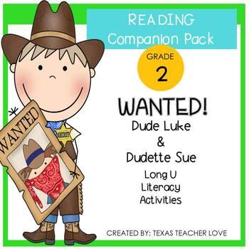 Phonics: Dude Luke and Dudette Sue Long U (u, u-e, ue, ew) Literacy Activities