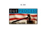 Due Process power point (Virginia Civics SOL CE.10d)