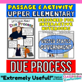 Due Process: Constitution: Reading Passage and Questions: Interactive Notebooks