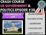 Due Process of Law: Crash Course Government and Politics #28