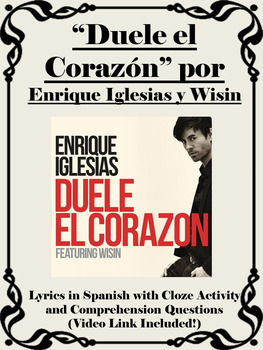 Duele el Corazon Spanish Song with Cloze Activity and Comprehension Questions