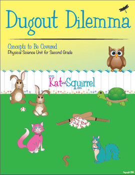 Dugout Dilemma - 2nd Grade Science Unit / Physical Science NGSS