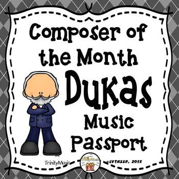 Dukas Passport (Composer of the Month)