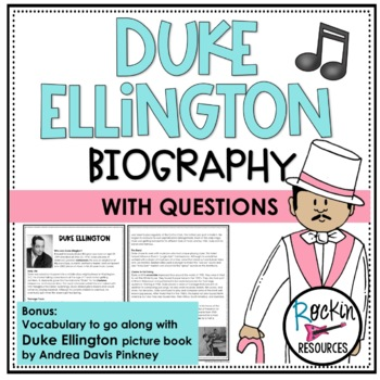 Duke Ellington Biography, Assessment, Vocabulary and Vocabulary Quiz
