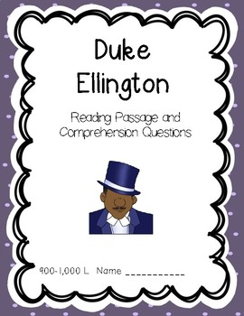 Duke Ellington - Reading Comprehension Biography and Questions