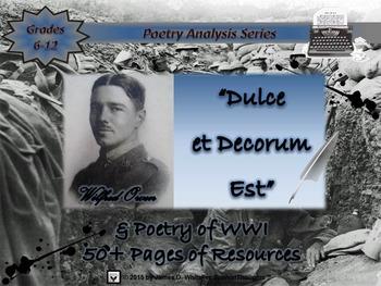 Dulce et Decorum Est by Wilfred Owen Poem Unit Study and Analysis