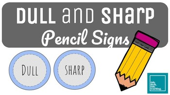 Dull and Sharp Pencil Signs