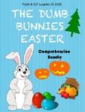 Dumb Bunnies Easter Comprehension Bundle