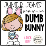 Junie B. Jones Dumb Bunny {Junie B. Jones, First Grader}