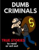 Dumb Criminals: Short Skits for ELLs