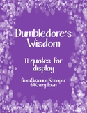 Dumbledore's Wisdom: 11 Quotes for Display