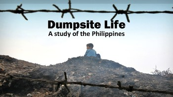 Dumpsite Life - A study of the Philippines Trash Community