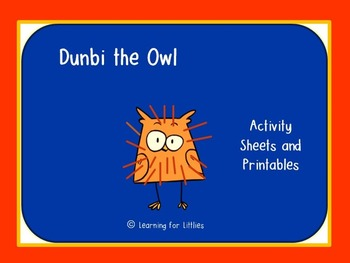 Dunbi the Owl Activity Sheets and Printables