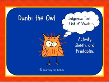 Dunbi the Owl Indigenous Text Unit of Work
