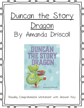 Duncan the Story Dragon Reading Comprehension