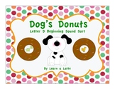 Dog's Donuts - Letter D Beginning Sound Sort