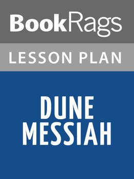 Dune Messiah Lesson Plans