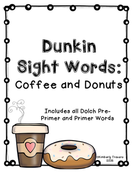 Dunkin Sight Words: Coffee and Donuts