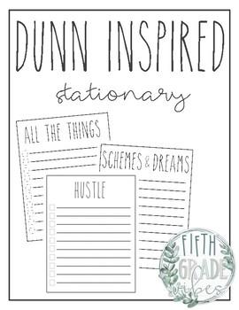 Dunn Inspired Stationary