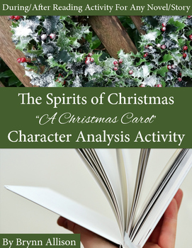 Character Analysis for Any Text: A Christmas Carol Themed Activity
