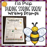 During Spring Break NO PREP Writing Activity