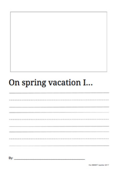 During Spring Vacation Writing Prompt