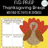 During Thanksgiving NO PREP Writing Activity IN SPANISH