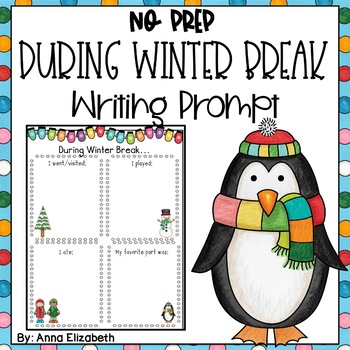 During Winter Break NO PREP Writing Activity