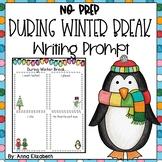 During Winter Break NO PREP Writing Activity