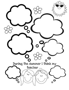 During the summer I think my teacher...
