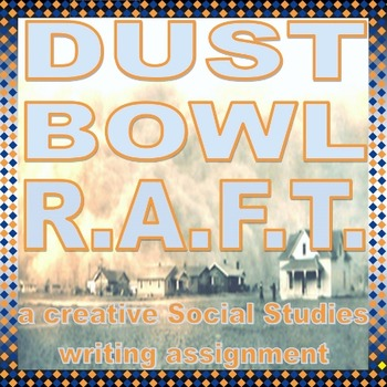 Dust Bowl Creative Writing Assignment