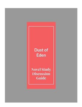 Dust of Eden Novel Discussion Guide