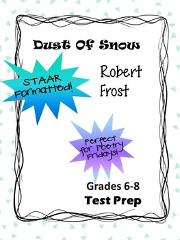 Poem Robert Frost's Dust of Snow STAAR-formatted questions