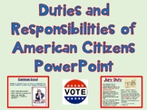 Duties and Responsibilities of U.S. Citizens Powerpoint and Graphic Organizer