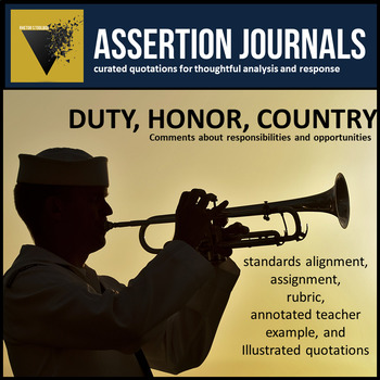 Duty, Honor, Country: Assertion Journal Prompts for Analysis & Argument
