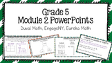 Duval Math (Engage NY, Eureka Math) Grade 5 Math Module 2 PowerPoint Lessons