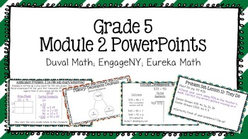 Duval Math (Engage NY, Eureka Math) Grade 5 Math Module 2 PowerPoint Lessons