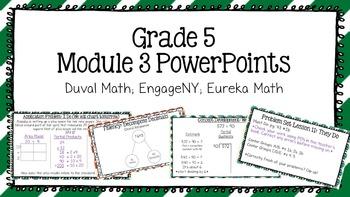 Duval Math (Engage NY, Eureka Math) Grade 5 Math Module 3 PowerPoint Lessons