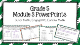 Duval Math (Engage NY, Eureka Math) Grade 5 Math Module 3 PowerPoint Lessons