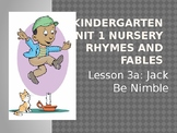 Duval Reads Unit 1 Nursery Rhymes Lesson 3a Jack Be Nimble/3b Little Jack Horner