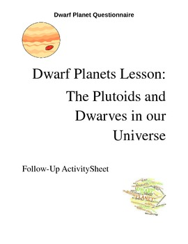 Dwarf Planet questionnaire sheet